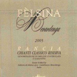 Chianti Classico Riserva Rancia 2005 Fèlsina